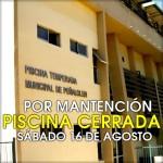 Sábado 16 de agosto Piscina cerrará por mantención