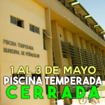 Piscina cerrará durante fin de semana largo del 1° de mayo